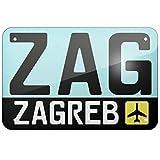 KE OU Airport Code Zag/Zagreb Country: Croatia Metal Iron
