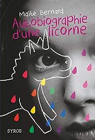 Autobiographie d'une licorne par Bernard