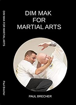 Dim Mak for Martial Arts by [Paul Brecher]