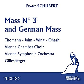 Schubert: Mass No. 3 and German Mass