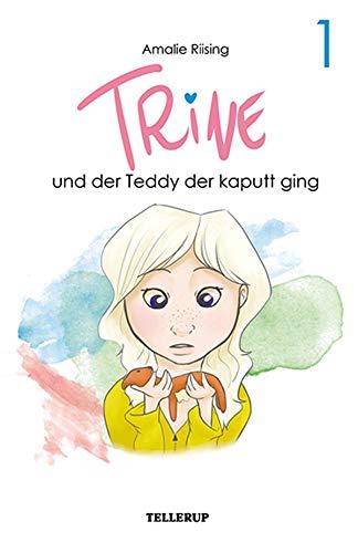 Trine #1: Trine und der Teddy der kaputt ging