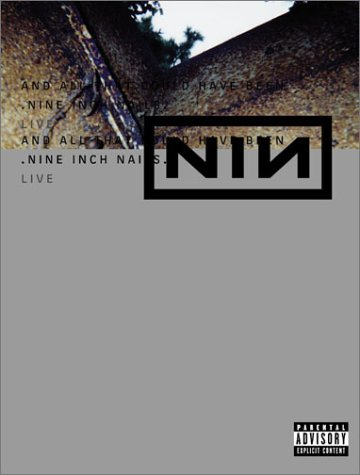 Nine Inch Nails Live - And All That Could Have Been (DTS)