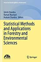 Statistical Methods and Applications in Forestry and Environmental Sciences (Forum for Interdisciplinary Mathematics)