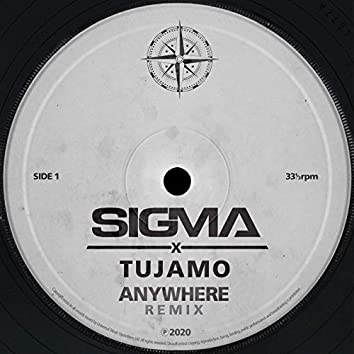 Anywhere (Tujamo Remix)