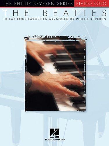 Beatles Piano Solo (Keveren): Noten für Klavier: Arr. Phillip Keveren the Phillip Keveren Series Piano Solo