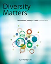 Diversity Matters: Understanding Diversity in Schools 2nd (second) edition by Spradlin, Lynn published by Wadsworth Publishing (2011) [Paperback]