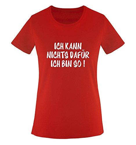 Comedy Shirts Je ne Peux Pas pour Je suis Si. T-Shirt pour Femme Diverse Couleurs S à XL Small Rouge/Blanc