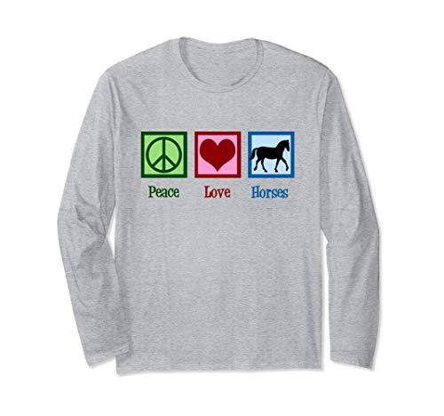 Paz Amor Caballos Peace Love Horses Manga Larga