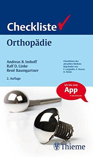 Checkliste Orthopädie (Reihe, CHECKLISTEN MEDIZIN)