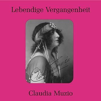 Lebendige Vergangenheit - Claudia Muzio