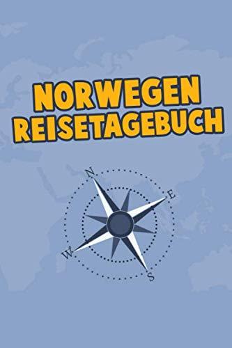 Norwegen Reisetagebuch: Dein Reise Begleiter für den Norwegen Urlaub. Reisetagebuch und Notizbuch zum Ausfüllen, Bilder einkleben und selber Gestalten ... und Logbuch für die schönsten Erinnerungen