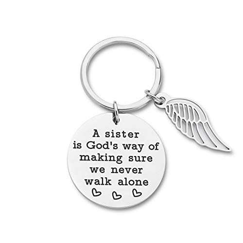 Sister Gifts Keychain from Sister Brithday Gift for Sisters Best Friend Keychain Friendship Pendants for Women Girls A Sister is God's Way of Making Sure We Never Walk Alone Wedding Jewelry for Her