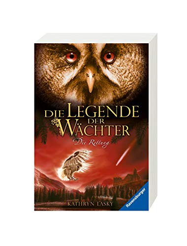Die Legende der Wächter, Band 3: Die Rettung (Die Legende der Wächter, 3)