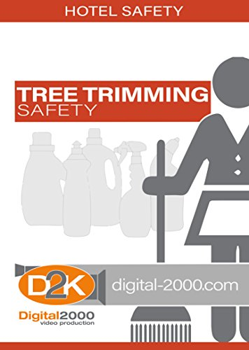 Tree Trimming Safety (Hospitality) Safety Training DVD