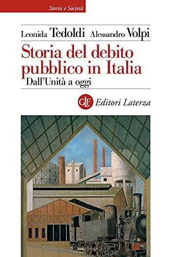 Storia del debito pubblico in Italia: Dall'Unità a oggi