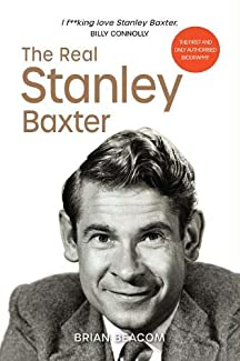 Brian Beacom - The Real Stanley Baxter