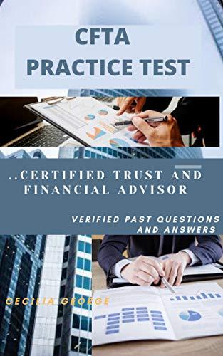 CTFA PRACTICE EXAM: Certified Trust and Financial Advisor