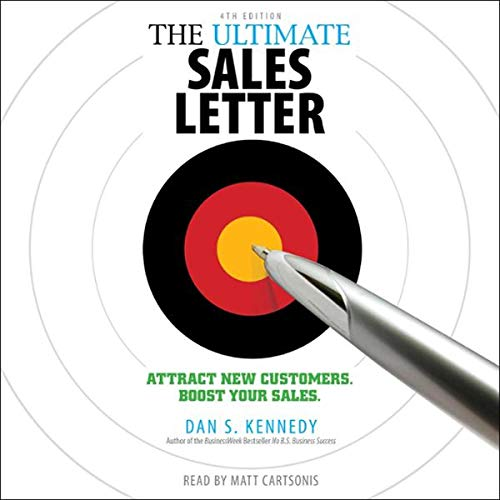 The Ultimate Sales Letter, 4th Edition audiobook cover art