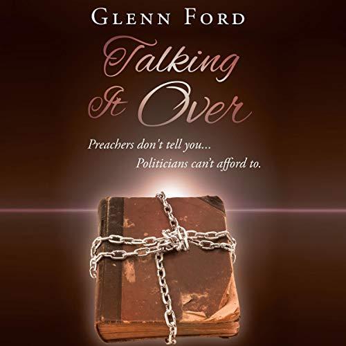 Talking It Over Audiobook By Glenn Ford cover art