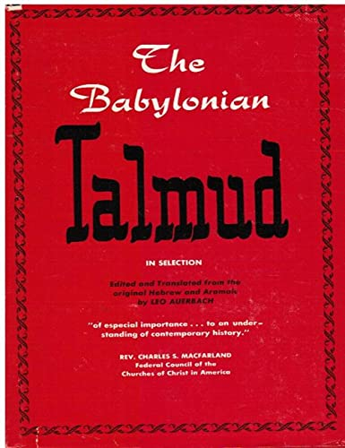 The Babylonian Talmud in Selection (English Edition)