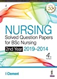 Nursing Solved Question Papers for BSc Nursing 2nd Year 2019-2014