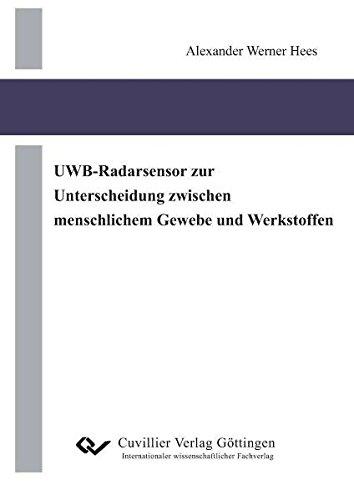 UWB-Radarsensor zur Unterscheidung zwischen menschlichem Gewebe und Werkstoffen