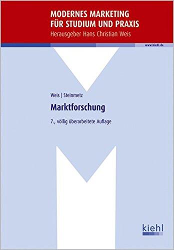 Marktforschung (Modernes Marketing für Studium und Praxis)
