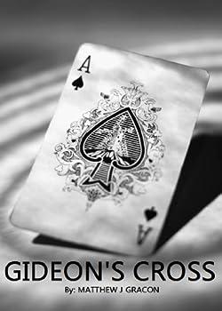 Gideon s Cross  Gideon s Trial Series Book 1