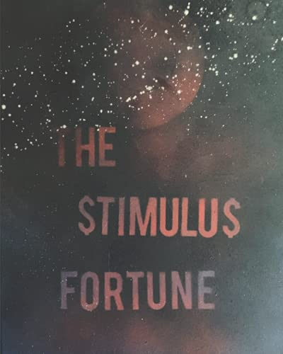 The Stimulus Fortune: When Rock Bottom Means You Are Just Getting Started