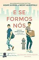 E se Formos Nós (Portuguese Edition)