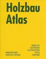 Holzbau Atlas (Konstruktionsatlanten)