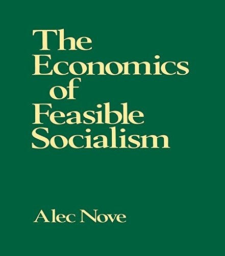 The Economics of Feasible Socialism (English Edition)