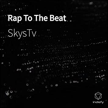 Rap To The Beat