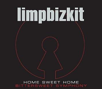 Home Sweet Home/Bittersweet Symphony