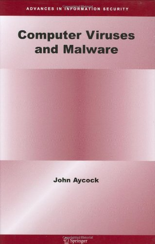 Computer Viruses and Malware (Advances in Information Security Book 22) (English Edition)