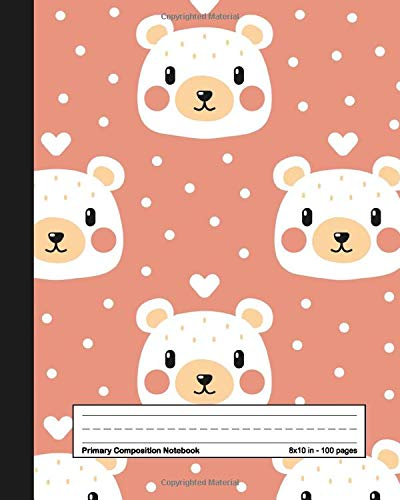 Primary Composition Notebook: Adorable Handwriting Notebook with Dashed Mid-line and Story Paper Journal | Grades K-2, 100 Story Pages | Pretty Hand Drawn Bear Design for Kids