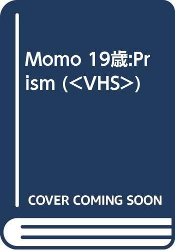 Momo 19歳:Prism (<VHS>)