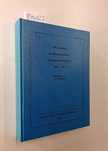 Die Chroniken der Bürgermeistereien Dremmen und Oberbruch 1823 -1937