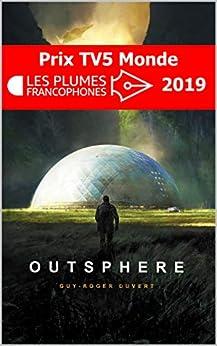 Outsphere par [Guy-Roger Duvert, Benjamin Sjöberg]