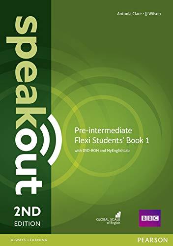 Speakout. Pre-intermediate. Student's book. Ediz. flexi. Per le Scuole superiori. Con 2 espansioni online: Speakout Pre-Intermediate 2nd Edition Flexi Students' Book 1 with MyEnglishLab Pack