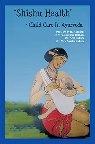 Shishu Health In Ayurveda (English Edition)