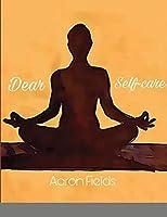 Dear Self-Care