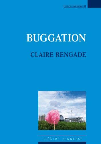Buggation