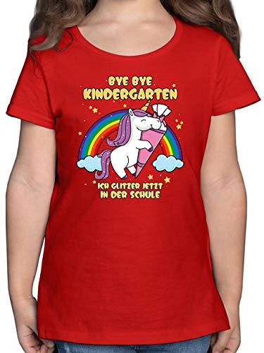 Einschulung und Schulanfang - Bye Bye Kindergarten ich Glitzer jetzt in der Schule Einhorn Schultüte - 140 (9/11 Jahre) - Rot - Kindergarten Schule t Shirt - F131K - Mädchen Kinder T-Shirt