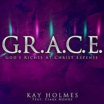 G.R.A.C.E. God's Riches at Christ Expense