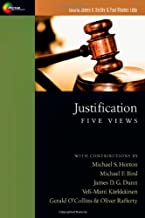 Justification: Five Views (Spectrum Multiview Books)