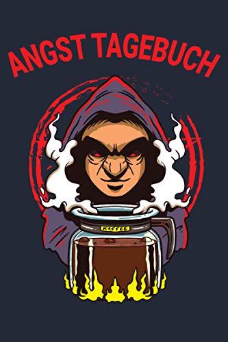 Angst Tagebuch: Angsttagebuch um Panikattacken loszuwerden | Angstbewältigung | Panik Tagebuch | Ängste überwinden | Blockaden loswerden | Zauberer Kaffee Kanne