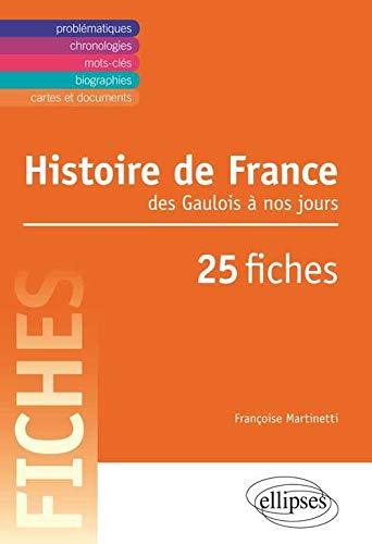 Histoire de France du ve siecle a nos jours en 25 fiches