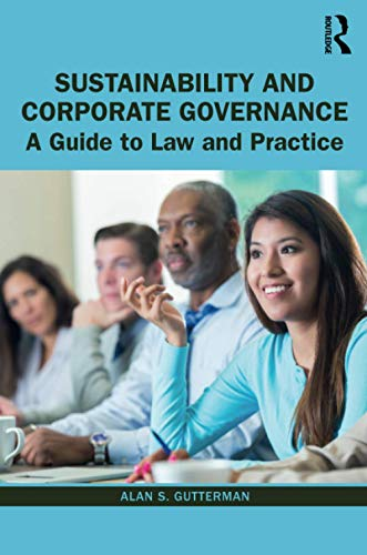 Compare Textbook Prices for Sustainability and Corporate Governance 1 Edition ISBN 9780367549749 by Gutterman, Alan S.