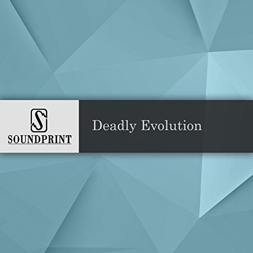 Deadly Evolution audiobook cover art